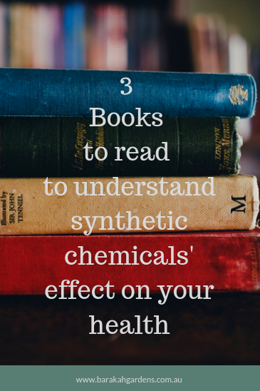 Books about synthetic chemicals effects on health